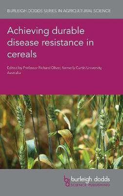 Achieving Durable Disease Resistance in Cereals