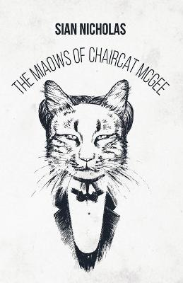 The Miaows of Chaircat McGee