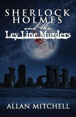 Sherlock Holmes and the Ley Line Murders