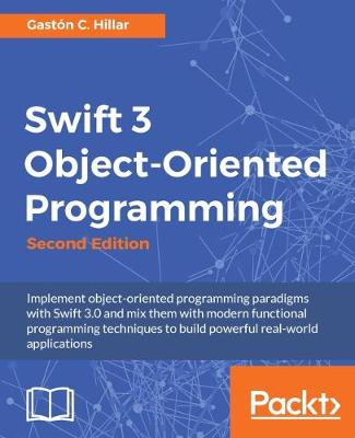 Swift 3 Object-Oriented Programming -
