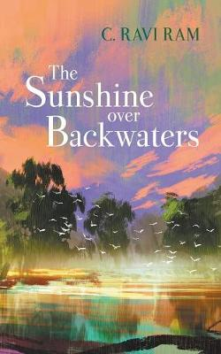 The Sunshine Over Backwaters
