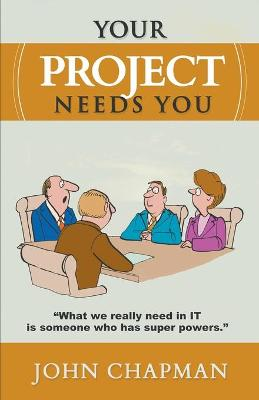 Your Project Needs You