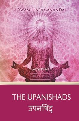 The Upanishads (Large Print)
