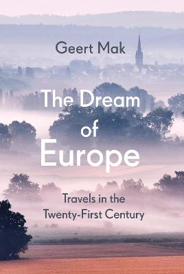 The Dream of Europe