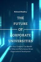 The Future of Corporate Universities