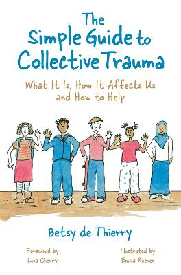 The Simple Guide to Collective Trauma