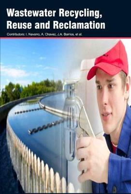Wastewater Recycling, Reuse and Reclamation