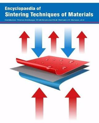Encyclopaedia of Sintering Techniques of Materials