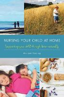 Nursing Your Child at Home