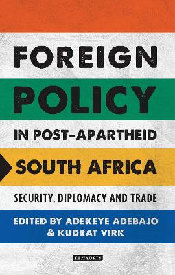 Foreign Policy in Post-Apartheid South Africa