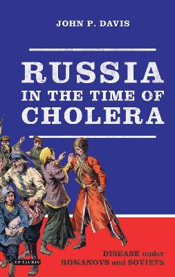 Russia in the Time of Cholera