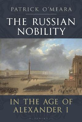 The Russian Nobility in the Age of Alexander I