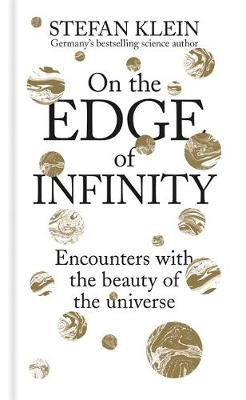 On the Edge of Infinity