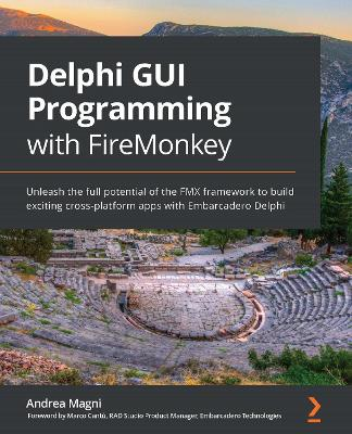 Delphi GUI Programming with FireMonkey
