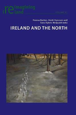 Ireland and the North