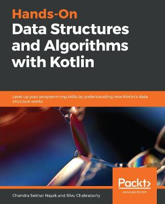 Hands-On Data Structures and Algorithms with Kotlin