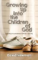 Growing Up into the Children of God