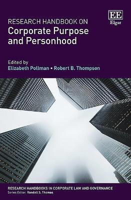Research Handbook on Corporate Purpose and Personhood