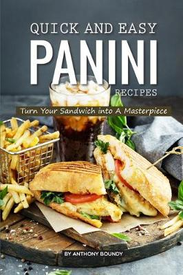 Quick and Easy Panini Recipes