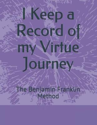 I Keep a Record of My Virtue Journey