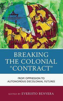 """Breaking the Colonial """"Contract"""""""