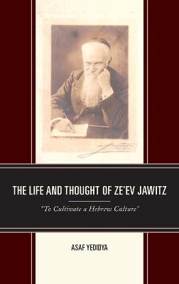 Life and Thought of Ze'ev Jawitz