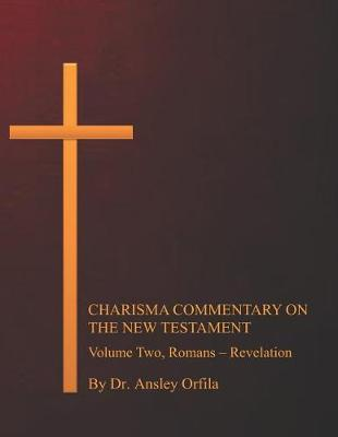 Charisma Commentary on the New Testament, Volume Two