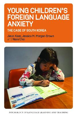 Young Children's Foreign Language Anxiety