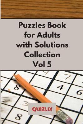Puzzles Book with Solutions Super Collection VOL 5