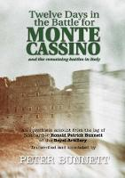 Twelve Days in the Battle for Monte Cassino