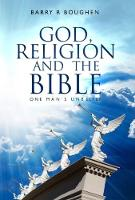 God, Religion and the Bible