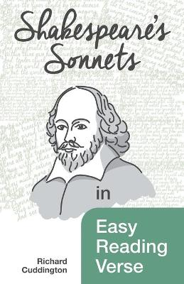 Shakespeare's Sonnets in Easy Reading Verse