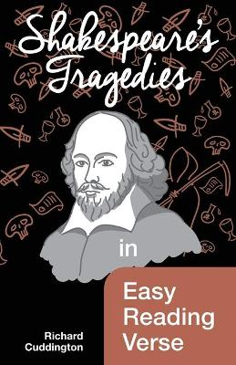 Shakespeare's Tragedies in Easy Reading Verse