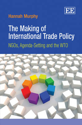 The Making of International Trade Policy