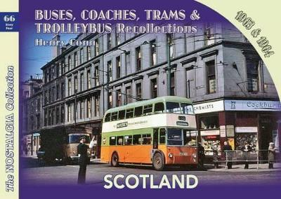 Buses, Coaches,Trams & Trolleybus Recollections Scotland 1963 & 1964