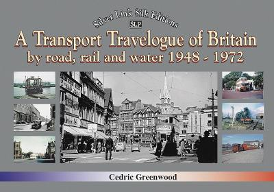 A Recollections Tour of Britain Transport Travelogue 1948 - 1971