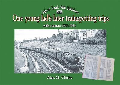 One young lad's later trainspotting trips