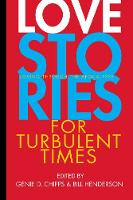 Love Stories for Turbulent Times