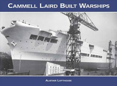 Cammell Laird Built Warships