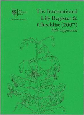 The International Lily Register & Checklist (2007): Fifth Supplement