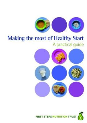 Making the Most of Healthy Start
