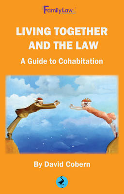 Living Together and the Law: A Guide to Cohabitation