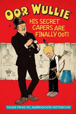Oor Wullie's Secret Capers