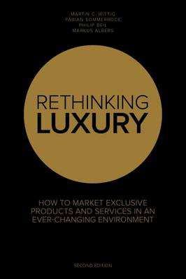 Rethinking Luxury