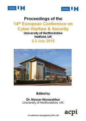 Proceedings of the 14th European Conference on Cyber Warfare and Security