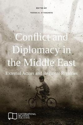 Conflict and Diplomacy in the Middle East