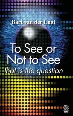 To See or Not to See