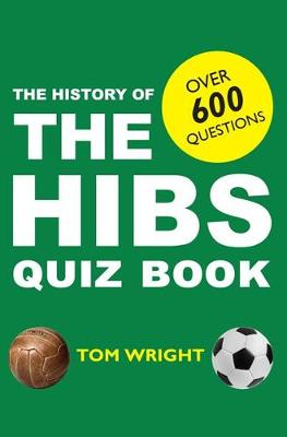 The History of the Hibs Quiz Book