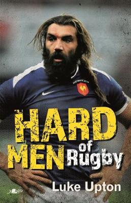 Hard Men of Rugby