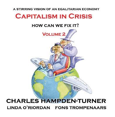 Capitalism in Crisis (Volume 2)